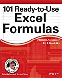 101 Ready-to-Use Excel Formulas (Mr. Spreadsheets Bookshelf)