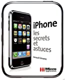 iPhone, Les secrets et astuces