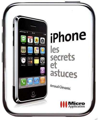 iPhone, Les secrets et astuces