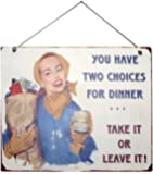 Two Choices For Dinner Plaque