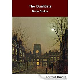The Dualitists; or, the Death Doom of the Double Born (English Edition)
