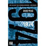 "1974: Romanvon ""David Peace"""