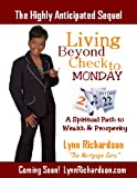 img - for Living Beyond Check to Monday: A Spiritual Path to Wealth and Prosperity book / textbook / text book