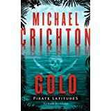 Gold - Pirate Latitudesvon &#34;Michael Crichton&#34;