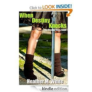 When Destiny Knocks (The Destiny Saga, Book 1)