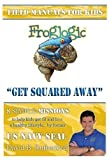 img - for Froglogic Field Manuals for Kids (Get Squared Away, Vol. #1) book / textbook / text book