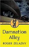 Damnation Alley (Gollancz S.F.)