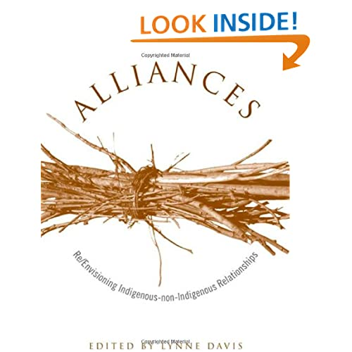 Alliances: Re/Envisioning Indigenous-non-Indigenous Relationships