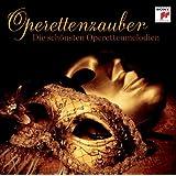 Operettenzauber - Die schönsten Operettenmelodien