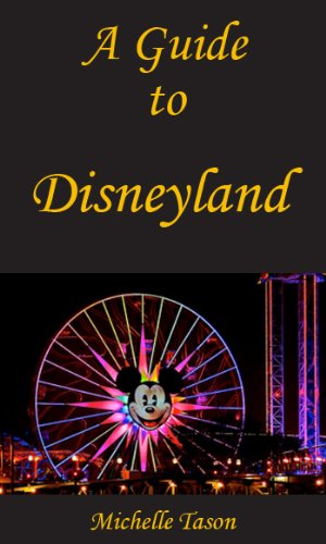 A Guide To Disneyland