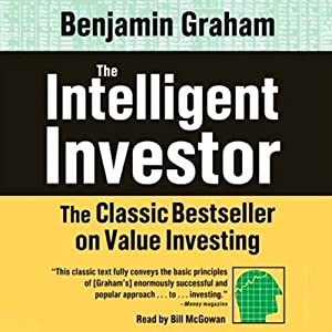 The Intelligent Investor: The Classic Best Seller on Value Investing | [Benjamin Graham]