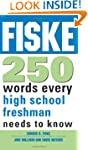 Fiske 250 Words Every High School Fre...
