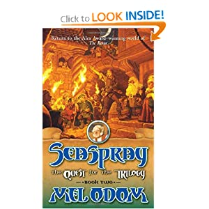 Seaspray: The Quest for the Trilogy: Book Two of the Trilogy (Bk. 2) by Mel Odom