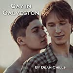Gay in Galveston | Dean Chills