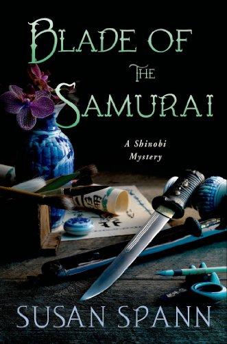 Susan Spann - Blade of the Samurai: A Shinobi Mystery (Shinobi Mysteries)