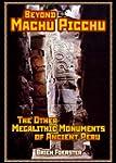Beyond Machu Picchu: The Other Megali...
