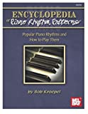 img - for Encyclopedia of Piano Rhythm Patterns: Popular Piano Rhythms and How to Play Them book / textbook / text book