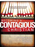 Becoming a Contagious Christian (Video Curriculum Kit) (0310257859) by Mittelberg, Mark