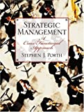 img - for Strategic Management: A Cross-Functional Approach by Stephen J. Porth (2002-03-28) book / textbook / text book