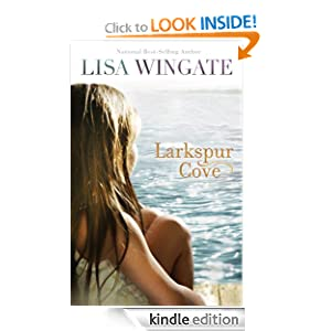 Larkspur Cove (The Shores of Moses Lake Book #1) - Lisa Wingate
