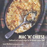 img - for Mac 'n' Cheese: Traditional and inspired recipes for the ultimate comfort food book / textbook / text book
