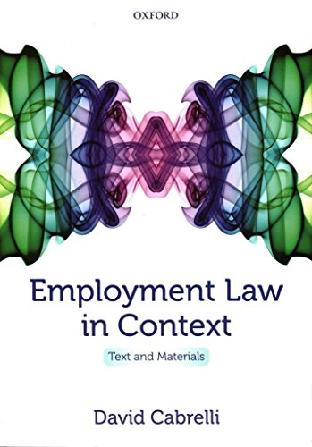 employment-law-in-context-text-and-materials-by-author-david-cabrelli-published-on-august-2014