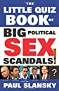 The Big Quiz Book of Political Sex Scandals