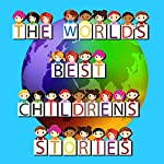 The World's Best Children's Stories | Roger William Wade