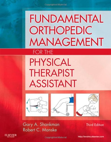 Fundamental Orthopedic Management for the Physical...