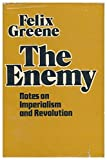 img - for The Enemy: Notes On Imperialism and Revolution book / textbook / text book