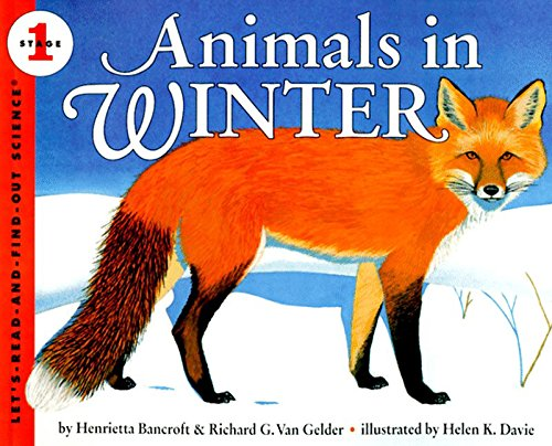 Animals in Winter (Let's-Read-and-Find-Out Science)