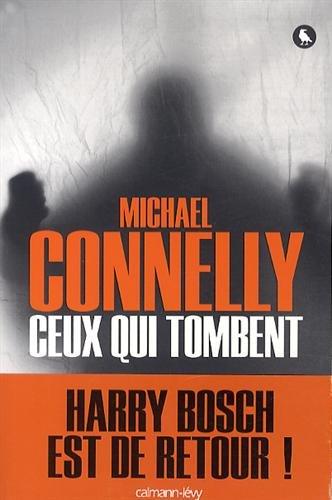 Ceux qui tombent de Michael Connelly télécharger