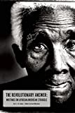 img - for The Revolutionary Answer: Writings on African American Struggle book / textbook / text book
