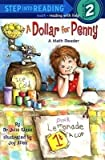 img - for BY Glass, Julie ( Author ) [{ A Dollar for Penny (Step Into Reading + Math: A Step 2 Book) By Glass, Julie ( Author ) Mar - 28- 2000 ( Paperback ) } ] book / textbook / text book