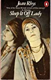 Sleep It off Lady (0140047336) by Jean Rhys
