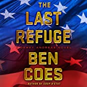The Last Refuge: Dewey Andreas, Book 3 | [Ben Coes]