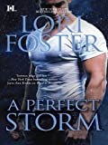 A Perfect Storm (The Men Who Walk the Edge of Honor Book 4)
