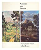 img - for Cezanne and Poussin: The Classical Vision of Landscape book / textbook / text book