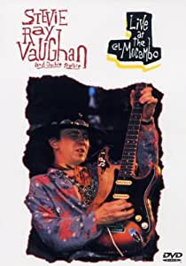 Stevie Ray Vaughan & Double Trouble : Live at the El Mocambo 1983