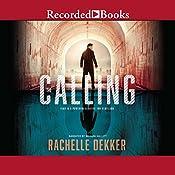 The Calling | Rachelle Dekker