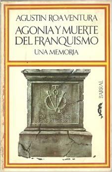 muerte del franquismo: (una memoria) (Breve biblioteca de respuesta