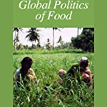 Global Politics of Food | American RadioWorks