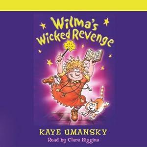 Wilma's Wicked Revenge   [Kay Umansky]
