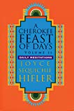 Cherokee Feast of Days, Volume II