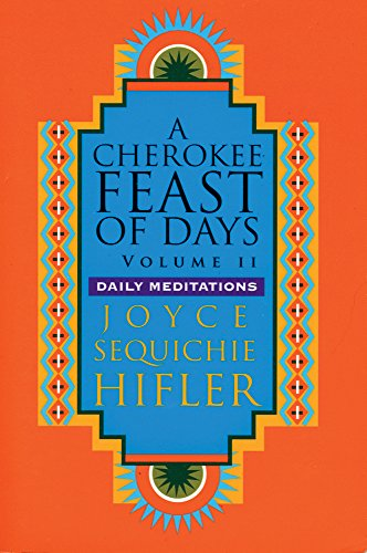 Cherokee Feast of Days, Volume II, Hifler, Joyce Sequichie