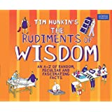 Tim Hunkin's The Rudiments of Wisdom: An A-Z of Random, Peculiar and Fascinating Facts