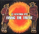 echange, troc Fc Apatride - Firing the Truth