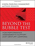 img - for Beyond the Bubble Test: How Performance Assessments Support 21st Century Learning book / textbook / text book