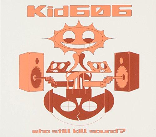 who-still-kill-sound