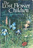 The Lost Flower Children (0439179211) by Janet Taylor Lisle